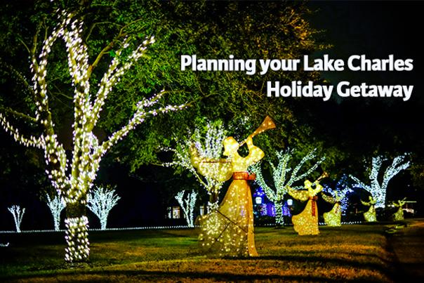 Holiday Hacks Planning Your Lake Charles Holiday Getaway