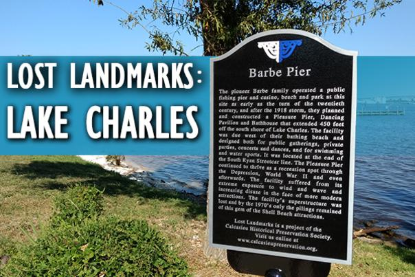 Lost Landmarks Lake Charles