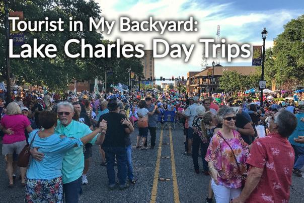 Lake Charles Day Trips