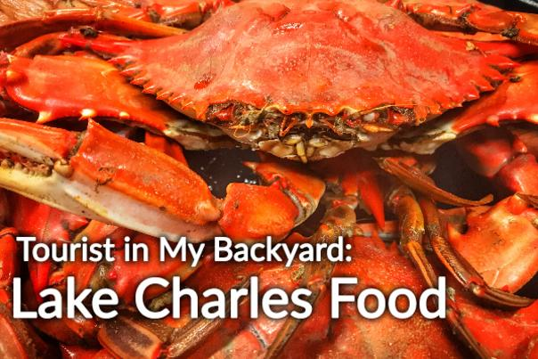 Tourist in My Backyard: Lake Charles Food