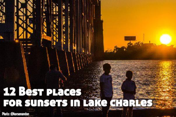 12 Best Places for Sunsets in Lake Charles