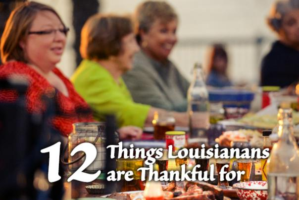 12 Things Louisianans are Thankful for