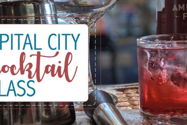 Capital City Cocktail Class