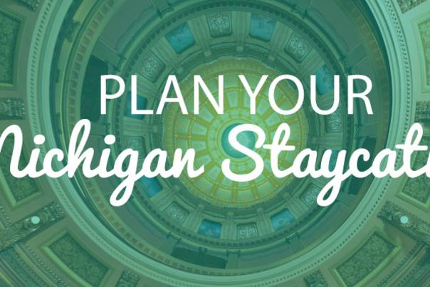 Plan Your Michigan Staycation Blog Header