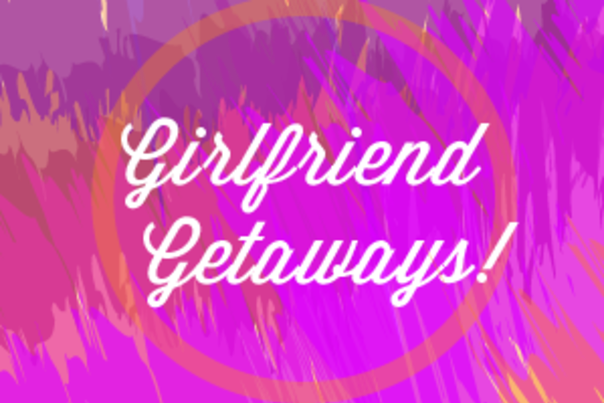 Girlfriend Getaways Sweepstakes