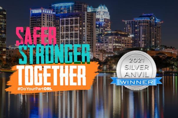 Safer Stronger Together 2021 Silver Anvil Award Winner