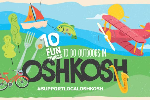 Things to do Outside in Oshkosh