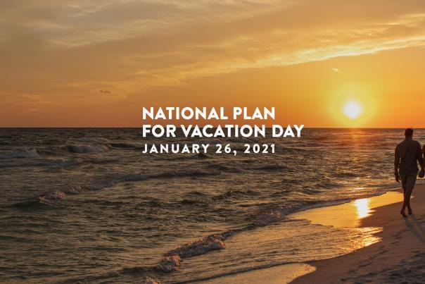 Plan For Vacation Day 2021