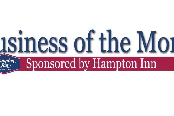 Business of the Month Sponsored by Hampton Inn