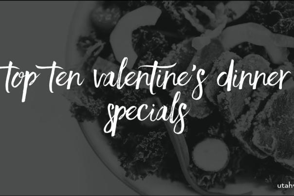 Top Ten Valentine's Dinner Specials