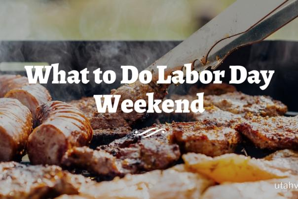 What to Do Labor Day Weekend