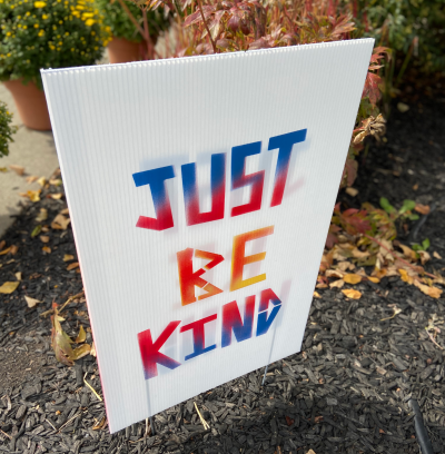 Just Be Kind Yard Sign