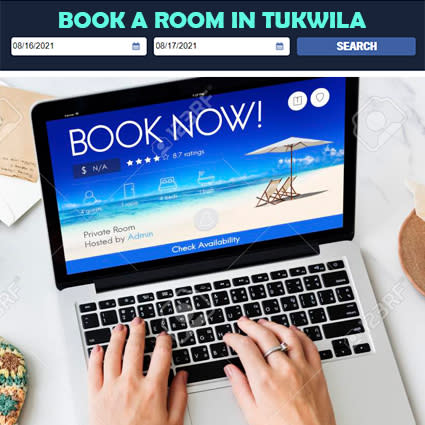 Book a Hotel Room in Tukwila Washington