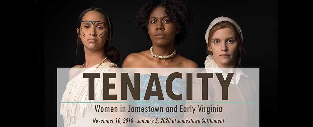 Jamestown-Settlement---TENACITY-special-exhibition