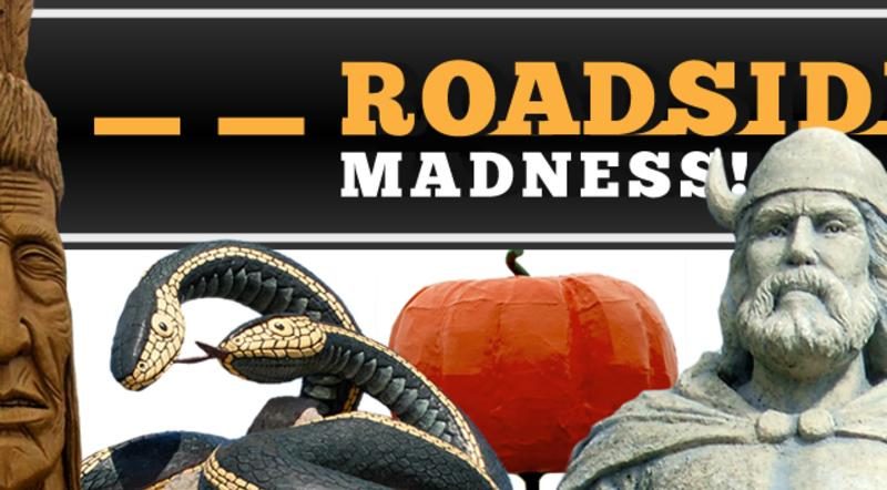 Roadside Madness – The Final Four – Vote for your favourite Roadside Attraction?