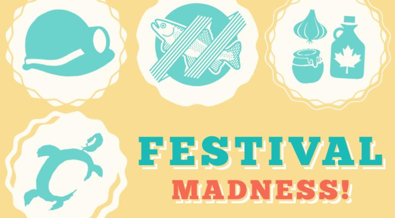 Festival Madness – First Round