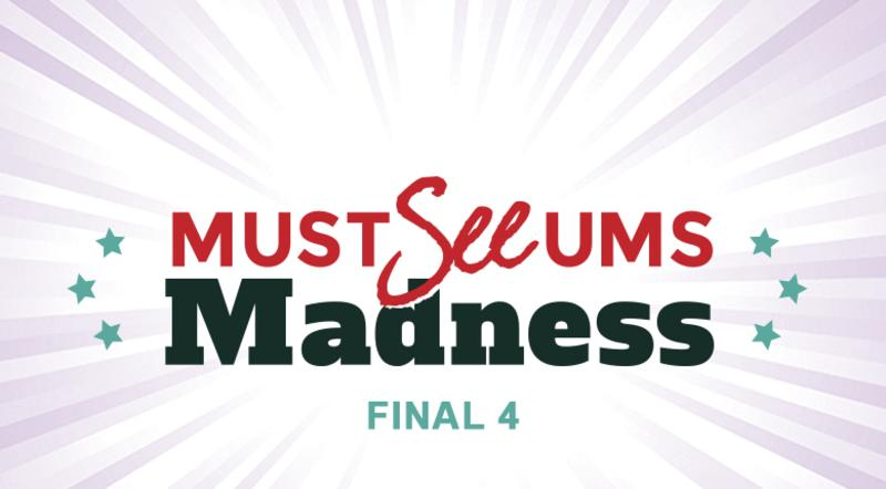 Must-see-um Madness: final four