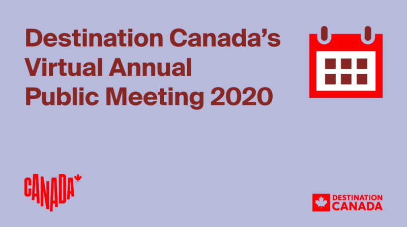 Destination Canada's Annual Public Meeting