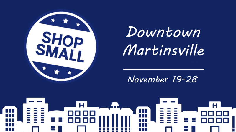 Downtown Martinsville's Shop Small Saturday passport program extended this year! Nov. 19-28.