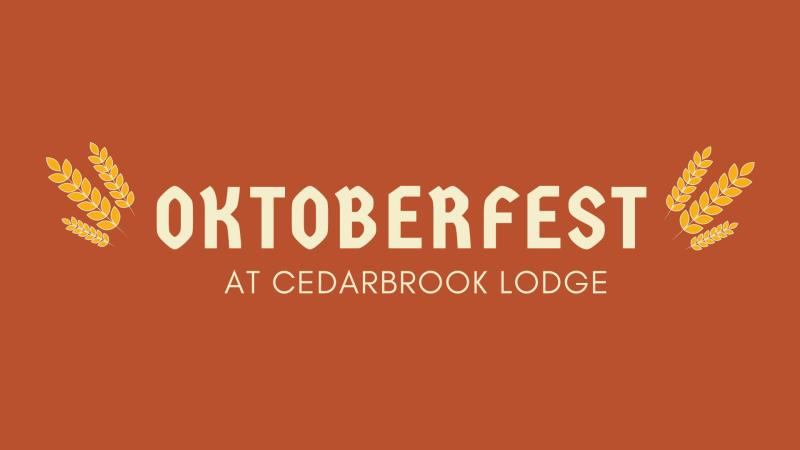 Oktoberfest at Cedarbrook Lodge
