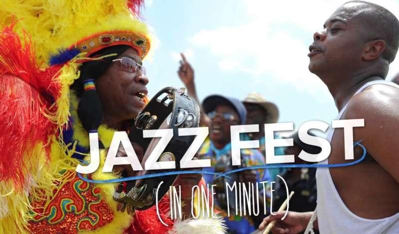 Jazz Fest in One Minute