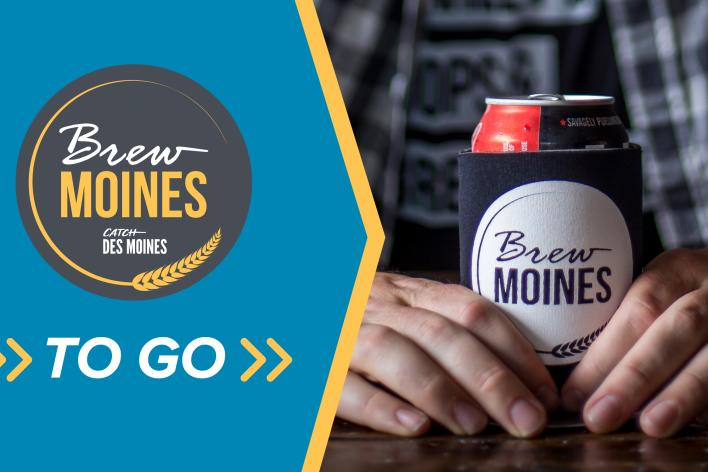 Catch Des Moines - Brew Moines To Go