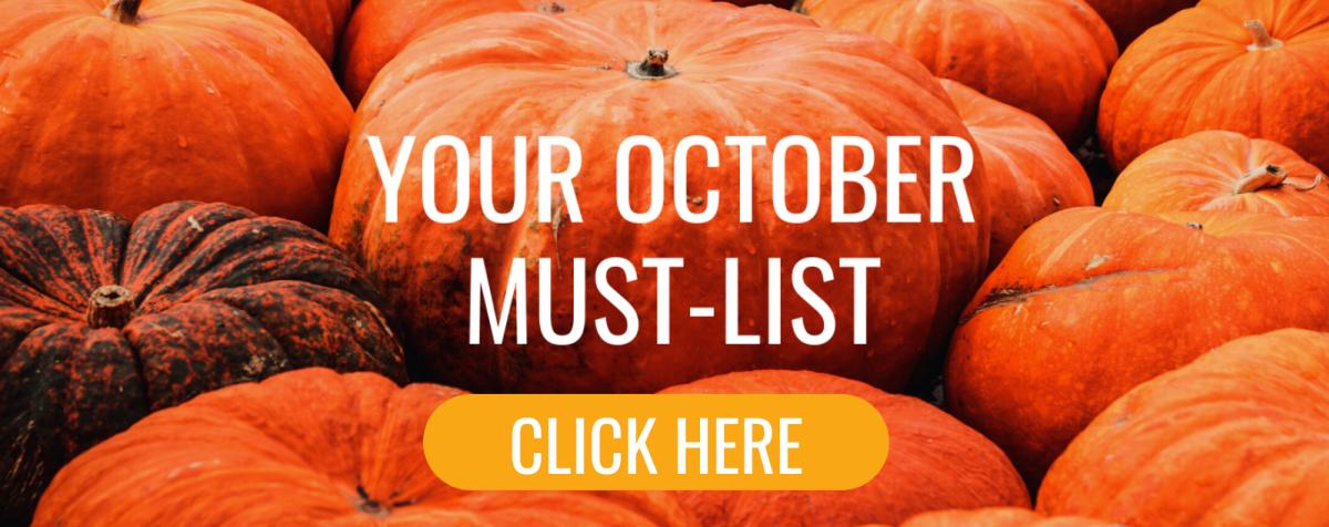 October Must List Header