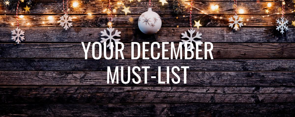 December Must List