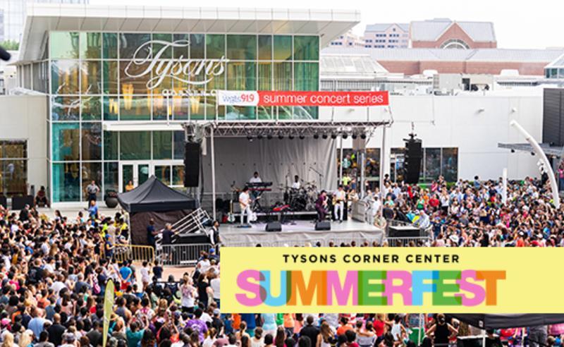 Summerfest  - Tysons Corner Center