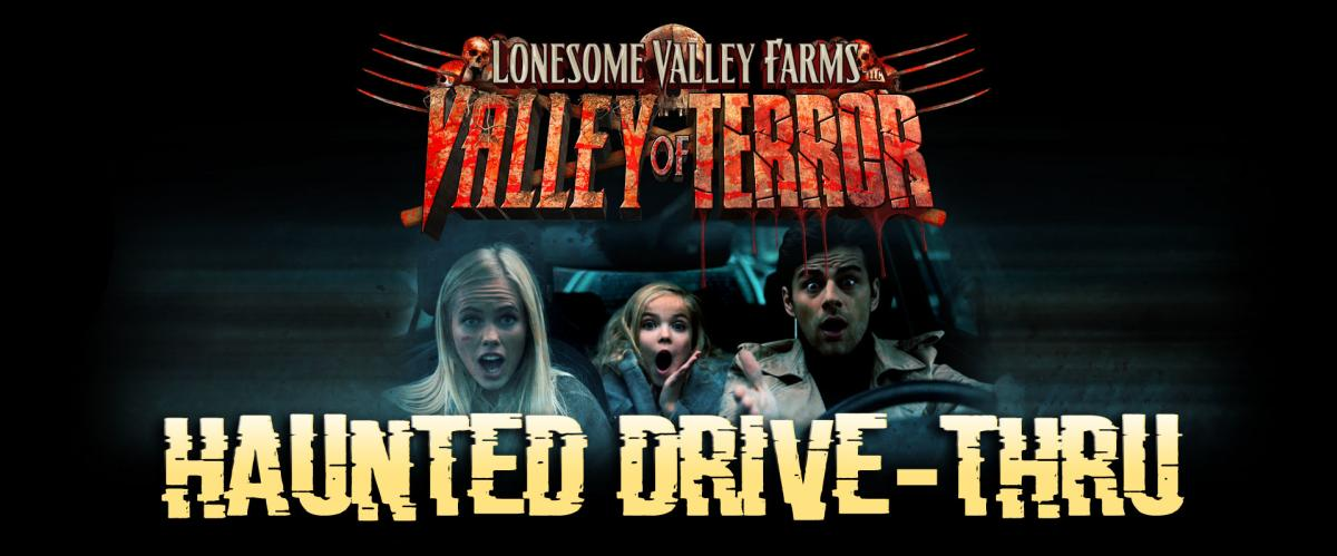 Lonesome Valley Farms Haunted Drive-Thru