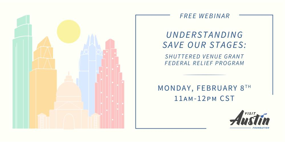 Understanding Save Our Stages Webinar Invite