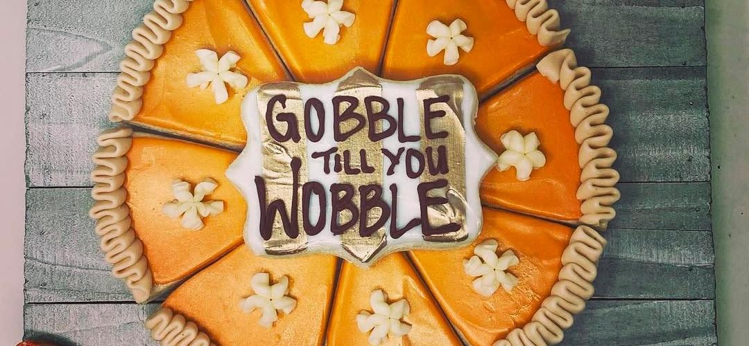 Gobble till you Wobble - Mitten Raised Bakery