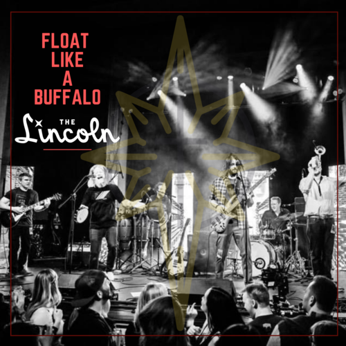 The Lincoln in Cheyenne Wyoming presents Float Like a Buffalo