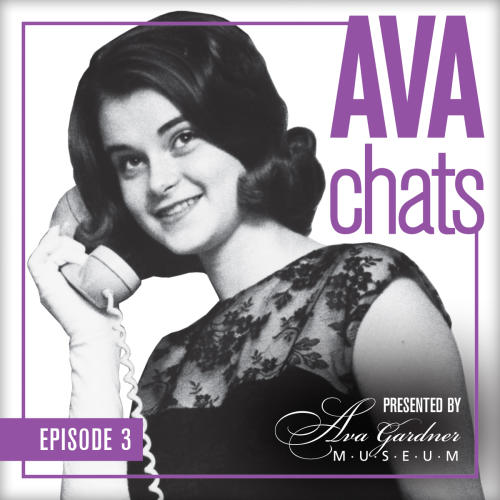 """Ava Thompson on the phone with """"Ava Chats Episode 3"""" text on the image and the Ava Gardner Museum logo."""