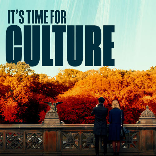 It's Time for Culture