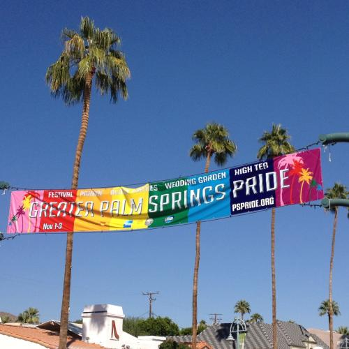 Greater Palm Springs Pride Banner on Palm Canyon Drive