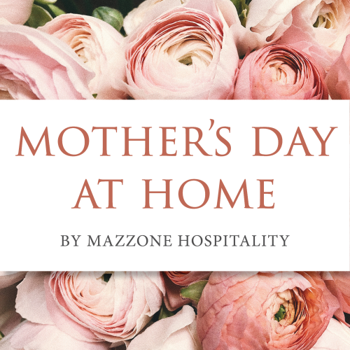 Mazzone Mothers Day
