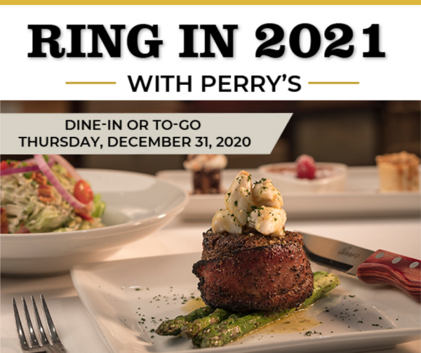 Perry's Steakhouse & Grille New Year's Eve 2021 dinner special for dine-in or to-go.