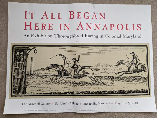 Poster from theexhibit on horse racing in Annapolis from The Mitchell Gallery May 16-27, 2001