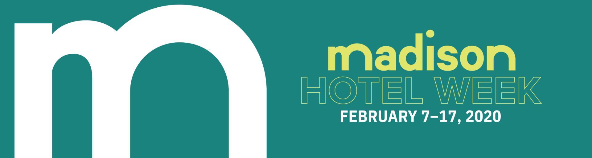 Madison Hotel Week 2020