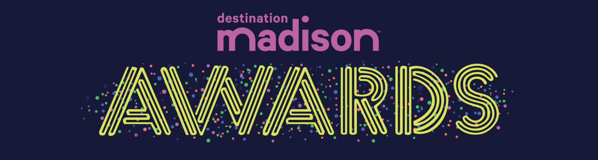 Destination Madison Awards 2019 Header