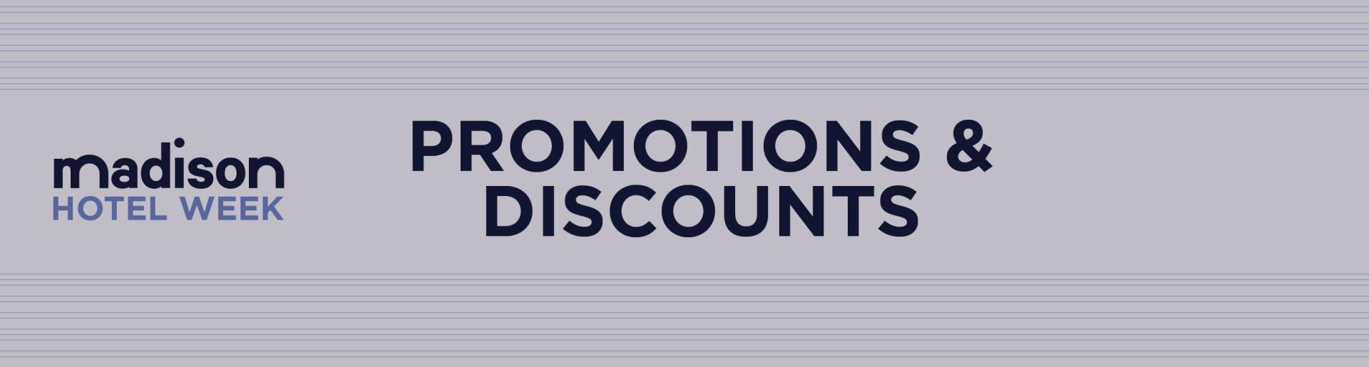 Madison Hotel Week: Promotions