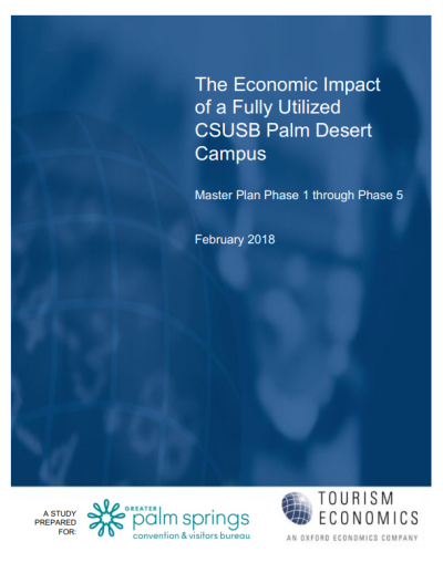 The Economic Impact of a Fully Utilized CSUSB Palm Desert Campus