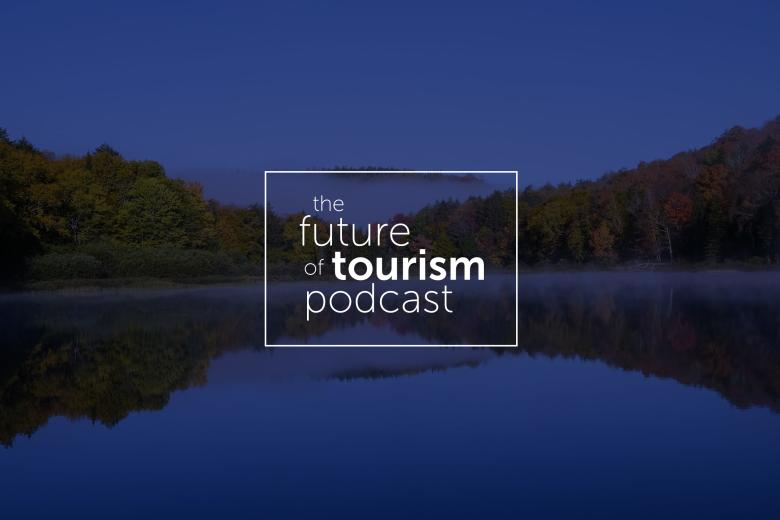 Episode 11: The Future of Tourism featuring Greg Klassen