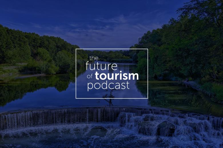 The Future of Tourism Ep. 7 - Collaboration is the Key to Industry Recovery featuring Amir Eylon