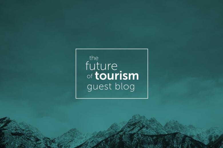 Future of Tourism Nancy Small Guest Blog