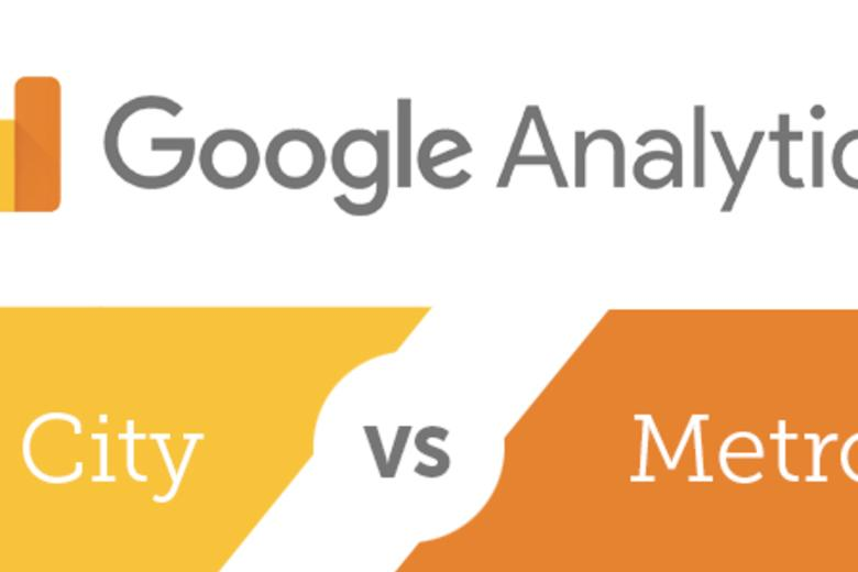 City v  Metro in Google Analytics: What's the Difference?