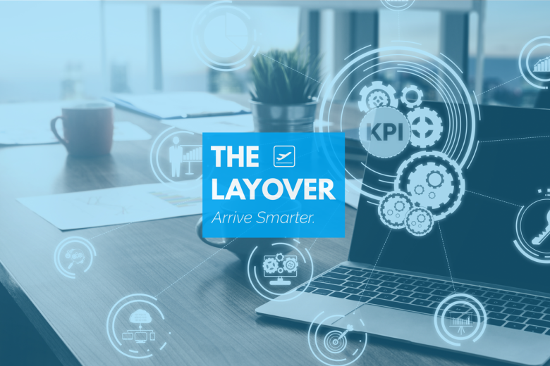 Layover - Now Is the Perfect Time to Revisit Your KPIs- 022021
