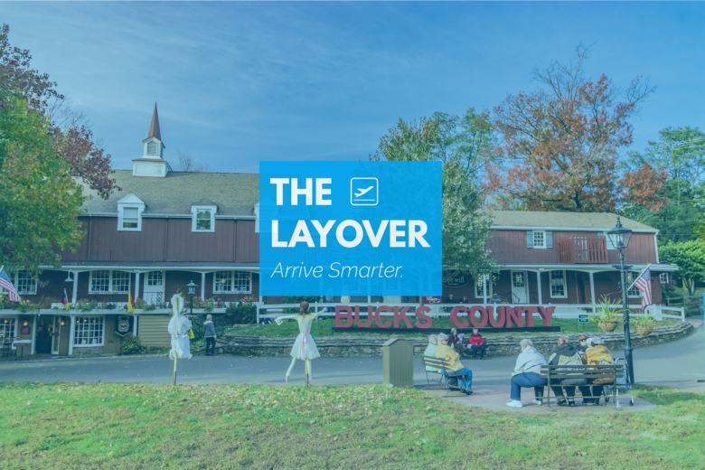The Layover Blog- 140- Storytelling with Bucks County