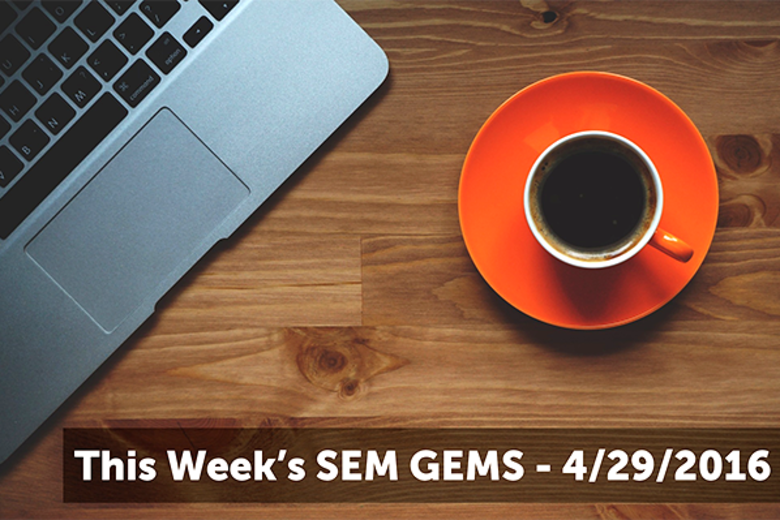 This Week's SEM GEMS – 4/29/2016